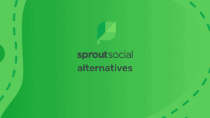 5 Best Alternative Of SproutSocial